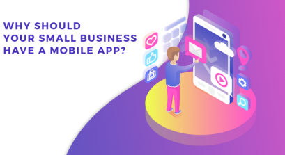 Why Should Your Small Business Have a Mobile App