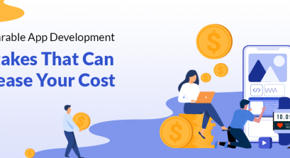 10 Wearable App Development Mistakes That Can Increase Your Cost